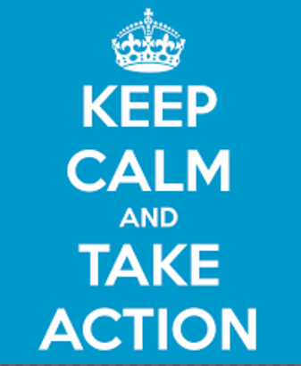 keep Calm and Take Action